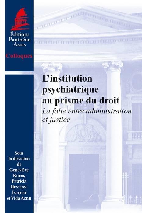 l-institution-psychiatrique-au-prisme-du-droit-9791090429574